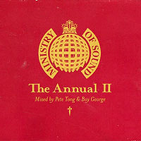 Ministry Of Sound (CD series) - The Annual II (mixed by Pete Tong & Boy George)