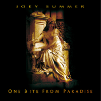 Joey Summer - One Bite From Paradise