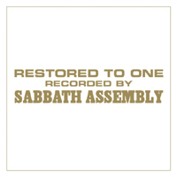 Sabbath Assembly - Restored To One
