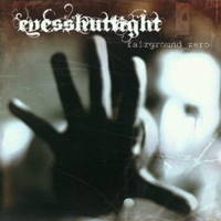 Eyes Shut Tight - Fairground Zero