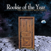 Rookie Of The Year - Canova Presents: The Goodnight Moon, part II