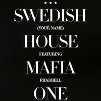 Swedish House Mafia - One (Your Name) (Remixes) (Split)