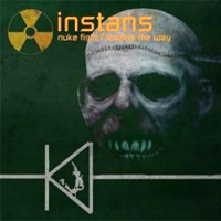 Instans - Nuke Fight/Leading The Way