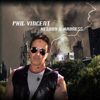Vincent, Phil - Melody & Madness