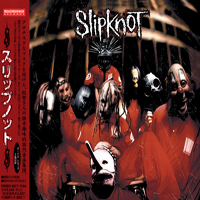 Slipknot - Slipknot (Japan Edition)