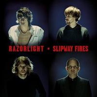 Razorlight - Slipway Fires