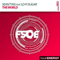 Tyas, Sean - Sean Tyas feat. Lo-Fi Sugar - The world (Single)
