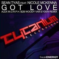 Tyas, Sean - Got love (Alex M.O.R.P.H. B2B Woody van Eyden remix)