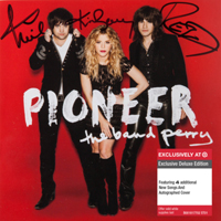 Band Perry - Pioneer (Deluxe Edition)