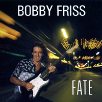 Friss, Bobby - Fate