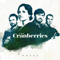 Cranberries - Roses (Deluxe Edition)