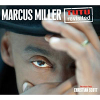 Miller, Marcus - Tutu Revisited (Feat. Christian Scott) [CD 2] (feat.)