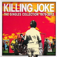 Killing Joke - The Singles Collection 1979-2012 (CD 2)