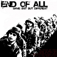 End Of All (Swe) - Same Shit But Different