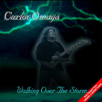 Osnaya, Carlos - Walking Over The Storm