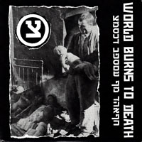 World Burns To Death - World Burns To Death (Single)