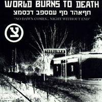 World Burns To Death - No Dawn Comes ... Night Without End (EP)