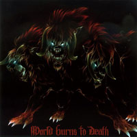 World Burns To Death - The War Can Go On Forever (Single)