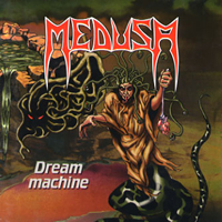 Medusa (Fra) - Dream Machine