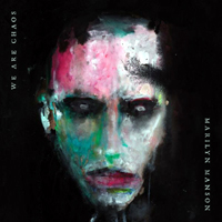 Marilyn Manson - We Are Chaos (Single)