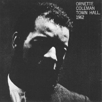 Coleman, Ornette - Town Hall December 1962
