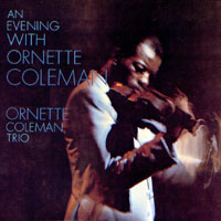 Coleman, Ornette - An Evening with Ornette Coleman: The Great London Concert, 1965