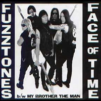 Fuzztones - Face Of Time/My Brother The Man (Single)