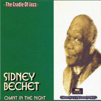 Bechet, Sidney - Chant In The Night, 1932 - 1941 (CD 2)