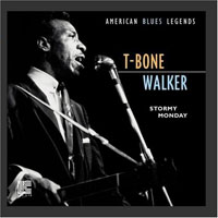 T-Bone Walker - American blues legends - Stormy Monday (remastered 2001)