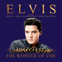 Presley, Elvis - The Wonder Of You: Elvis Presley With The Royal Philharmonic Orchestra