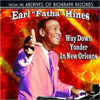 Hines, Earl - Way Down Yonder in New Orleans