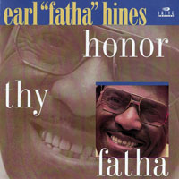 Hines, Earl - Honor Thy Father