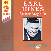 Hines, Earl - Father Steps In