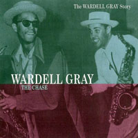 Gray, Wardell - The Wardell Gray Story (CD 2) The Chase