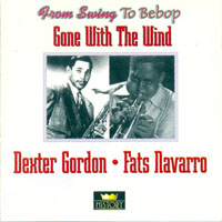 Fats Navarro - Dexter Gordon, Fats Navarro - Gone With the Wind, 1943-1949 (CD 2)