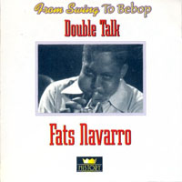 Fats Navarro - Double Talk (CD 1)