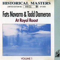 Fats Navarro - Historical Masters - At Royal Roost, Vol.1