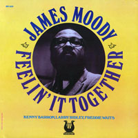 Moody, James - Feelin' It Together