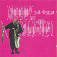 Moody, James - Moody Plays Mancini