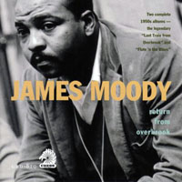 Moody, James - Return from Overbrook
