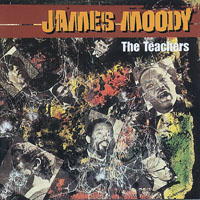 Moody, James - The Teachers