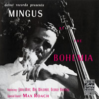 Mingus, Charles - Mingus At The Bohemia