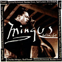 Mingus, Charles - Mingus At Antibes