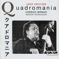 Mingus, Charles - Charles Mingus - Minor Intrusion (CD 3)