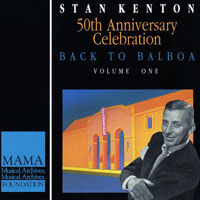 Kenton, Stan - 50th Anniversary Celebration - Back To Balboa (CD 1)