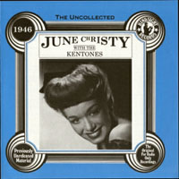 June Christy - The Uncollected - June Christy with the Kentones
