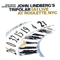 Lindberg, John   - Live At Roulette, NYC
