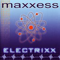 Maxxess - Electrixx