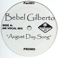 Gilberto, Bebel - August Day Song