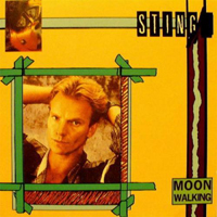 Sting - Moon Walking [Deluxe Edition]